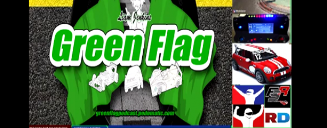 Green Flag Weekly Pod Cast #5