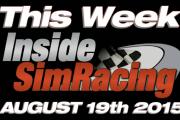 This Week Inside Sim Racing – August 19